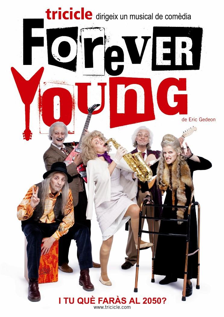 Forever Young regresa al Teatre Poliorama