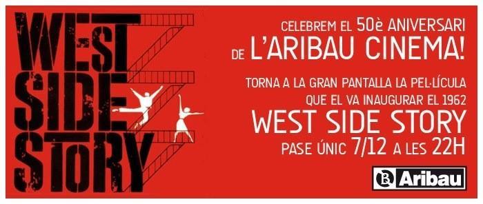 "L'Aribau Cinema celebra su 50 Anivesario con ""West Side Story"""