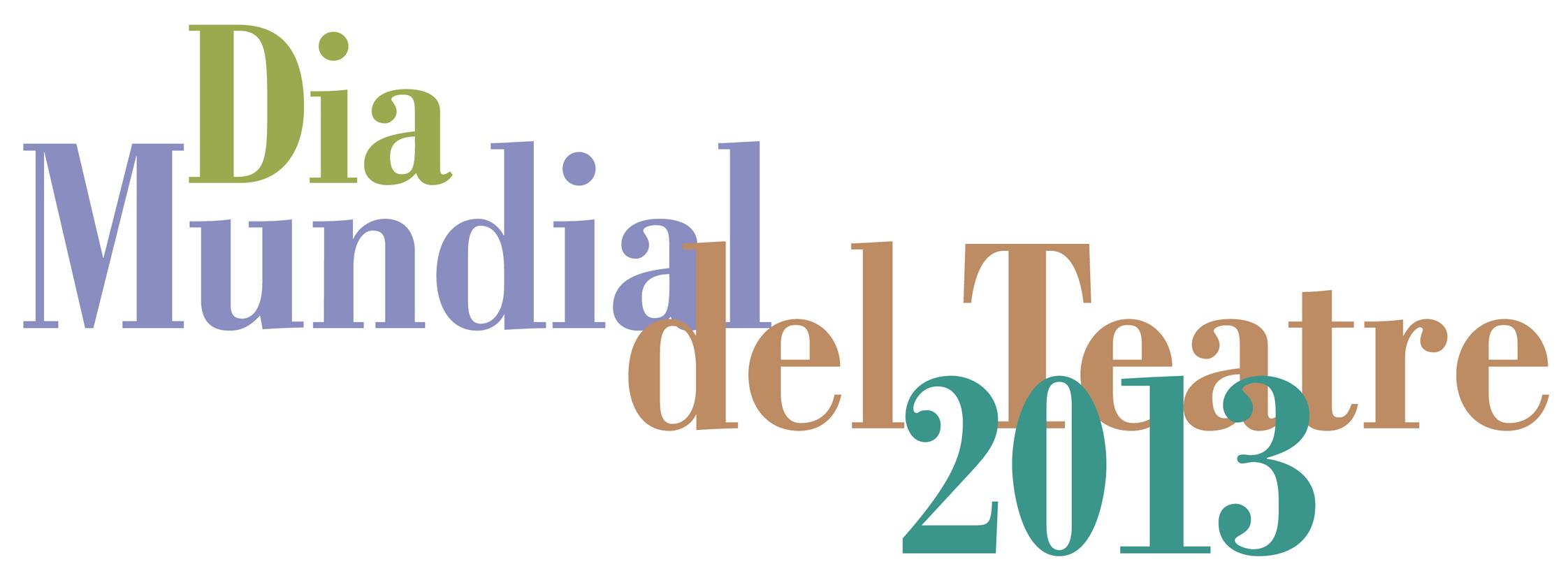 Barcelona celebra el Día Mundial del Teatro 2013