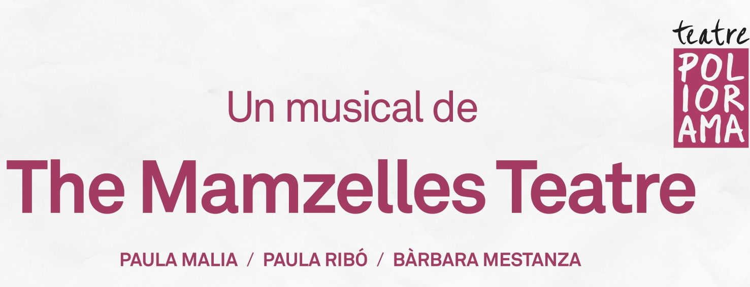 "The Mamzelles estrenan el musical ""My Sweet Country"" en el Teatre Poliorama"