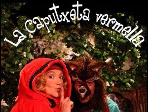 """Se representa """"La Caputxeta Vermella"""" de Dreams Teatre en el Jove Teatre Regina"""