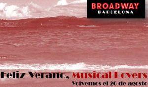 Volvemos el 26 de agosto, ¡Broadway Barcelona te desea Feliz Verano!