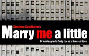 """Se estrena el musical """"Marry me a Little"""" en el Teatre Lliure de Montjuïc"""