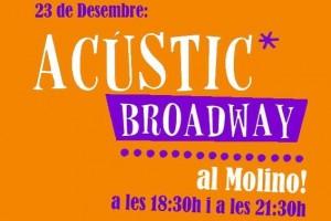 acustic-broadway-el-molino-barcelona