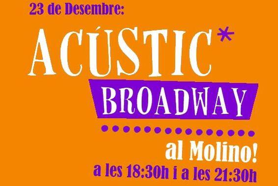"""Dos únicas funciones de """"Acústic Broadway"""" en El Molino"""
