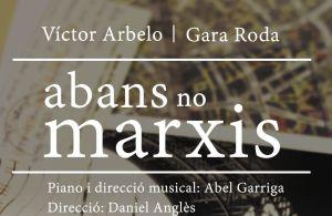 """Daniel Anglès dirige """"Abans no Marxis"""", concierto con Víctor Arbelo y Gara Roda"""