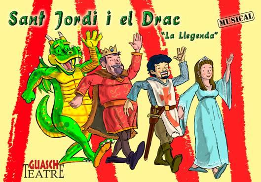 """""""Sant Jordi i el Drac, la llegenda"""" el musical infantil en Guasch Teatre"""