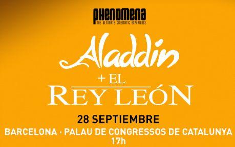 Phenomena Experience vuelve a Barcelona con El Rey León y Aladdín