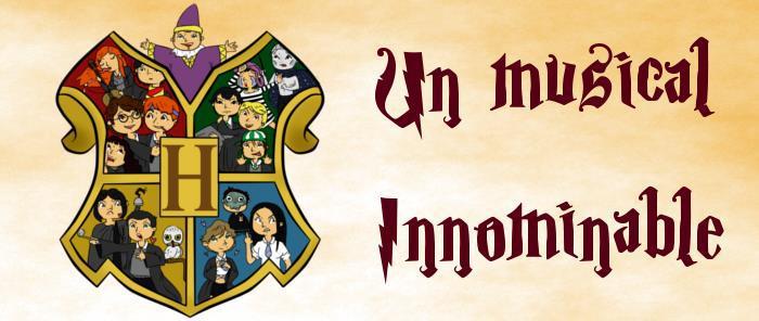 Un Musical Innominable, parodia de los libros de Harry Potter, se presenta en el Casino L´Aliança Poblenou