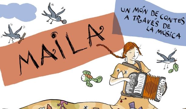 """Maila, un món de contes a través de la música"", un nuevo musical familiar en la Sala Fènix"