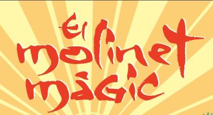 El Molinet Màgic, nuevo musical infantil en el Teatre Jove Regina de Barcelona