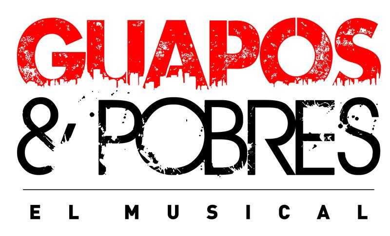 GUAPOS & POBRES el musical se estrenará en el Teatre Goya de Barcelona