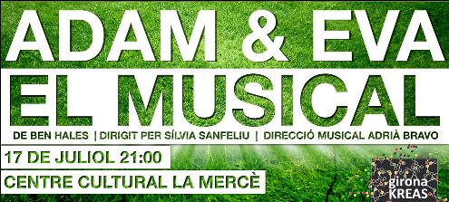 """""""Adam&Eva: El musical"""" se estrenará en julio en Girona"""