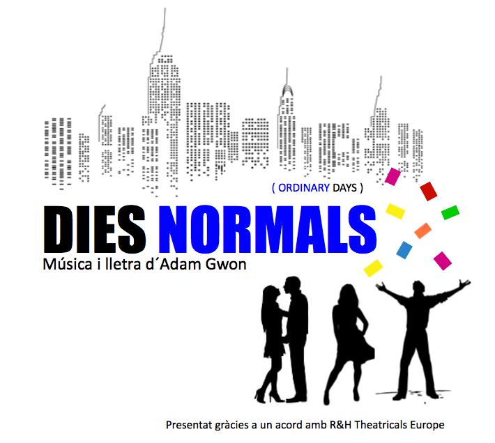 Dies Normals: el Off-Broadway más genuino en Barcelona