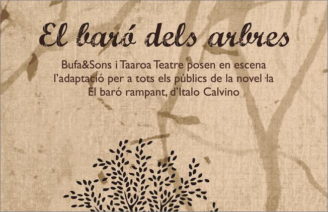 """El espectáculo infantil """"El Baró dels Arbres"""" en el Teatre Lliure"""