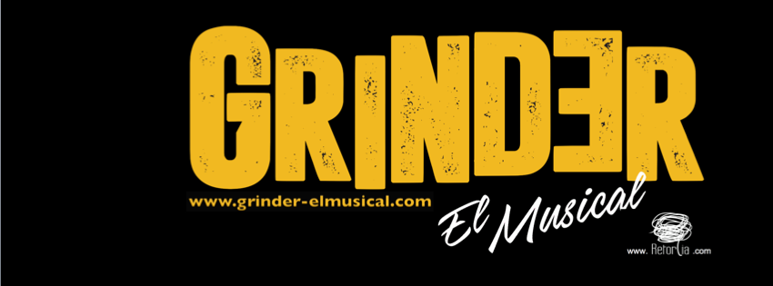 """""""Grinder El Musical"""" se estrenará en junio en Barcelona"""